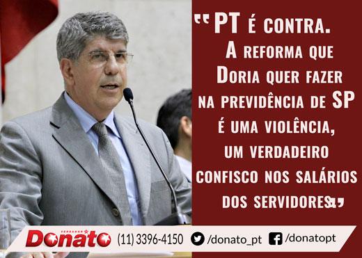 Donato e PT contra reforma da previdência de Doria