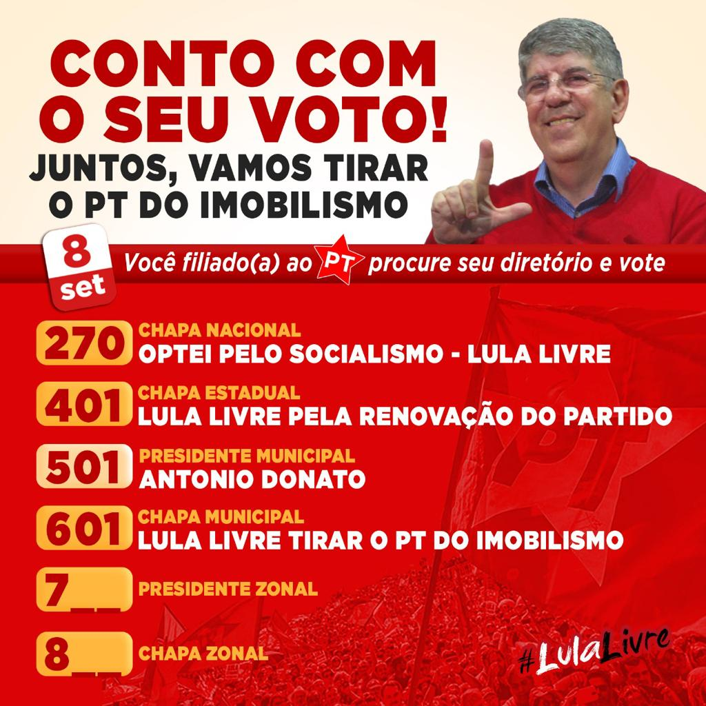 Dia 8/9 participe do participe do PED –  vote Donato Presidente do DM/PT-SP